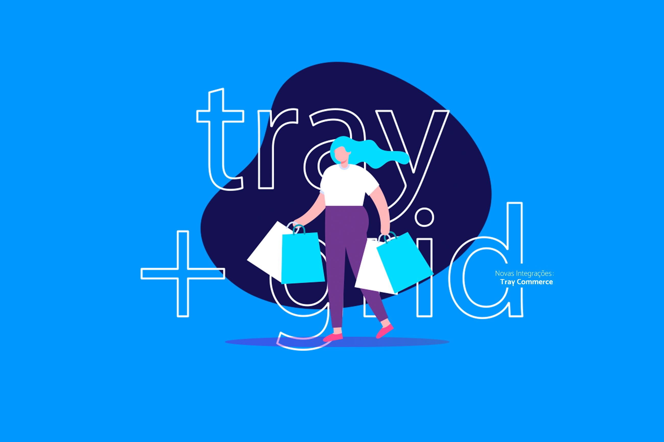 Integração do GridERP + Tray e-Commerce